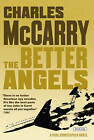 The Better Angels by Charles McCarry (Paperback / softback, 2010)