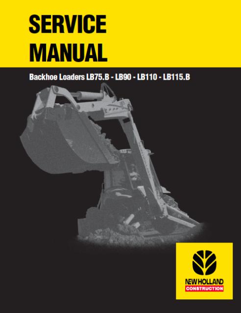 New Holland Backhoe Loader Lb75 B Lb90 Lb110 Lb115 B