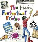 The Magical Fantastical Fridge by Harlan Coben (Hardback, 2016)