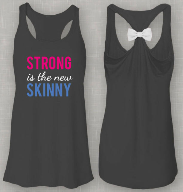 Strong is the new Skinny Flowy Bow Womans Workout Tank Top