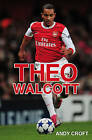 Theo Walcott by Andy Croft (Paperback, 2012)