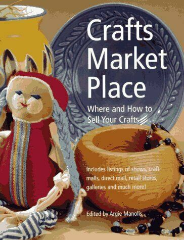 Crafts Market Place  Where and How to Sell Your Crafts