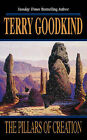 The Pillars of Creation by Terry Goodkind (Paperback, 2002)