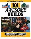 101 Awesome Builds: Minecraft Secrets from the World's Greatest Crafters by Triumph Books, Trevor Talley (Paperback / softback, 2015)