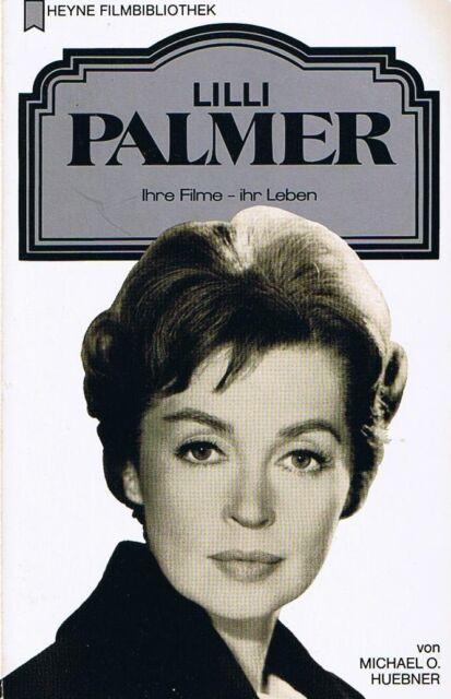 Lilli Palmer: Ihre Filme, Ihr Leben