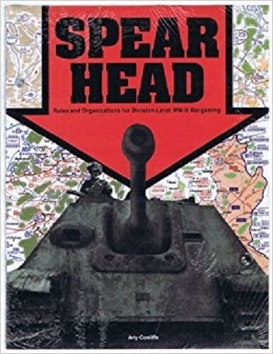 SPEARHEAD - RULES FOR DIVISION LEVEL WWII WARGAMING - ARTY CONLIFFE
