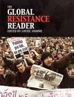 The Global Resistance Reader by Louise Amoore (Paperback, 2005)