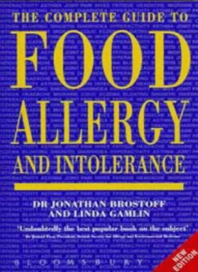 The Complete Guide to Food Allergy and Intolerance,Jonathan Br ,.9780747515104
