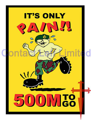 "A4 ""IT'S ONLY PAIN - 500m TO GO"" Royal Marine Commando Endurance Course Poster"