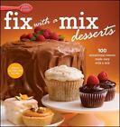Betty Crocker Cooking: Betty Crocker Fix-with-a-Mix Desserts by Betty Crocker Editors (2010, Spiral)