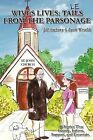 Wives Lives: Tales from the Parsonage by Jill Anthony, Faith Wesolik (Paperback / softback, 2009)