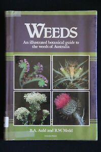B-A-Auld-amp-R-W-Medd-Weeds-Illustrated-botanical-guide-to-weeds-of-Australia
