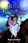 Little Guardians Saving Guardian Meadow by Regina Crawford 9781410768926
