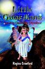 Little Guardians Saving Guardian Meadow by Regina Crawford 9781410768926