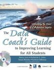 The Data Coach's Guide to Improving Learning for All Students : Unleashing the Power of Collaborative Inquiry by Nancy Love and Susan Mundry (2008, CD-ROM / Paperback)