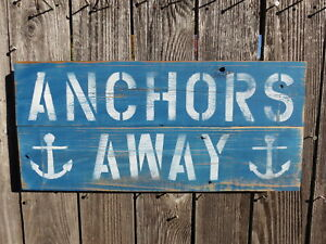 "Smart 10 Invigorating Blood Circulation And Stopping Pains #s843 X 24 Inch Wood ""anchors Away"" Sign Nautical Seafood"