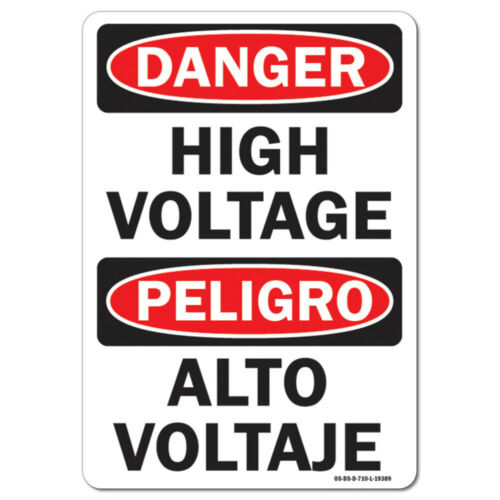 Bilingual High Voltage OSHA Danger Sign  Made in the USA