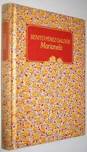 MARIANELA - BENITO PEREZ GALDOS