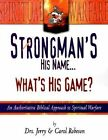 Strongman's His Name.What's His Game?: Book 1 by Jerry Robeson, Carol Robeson (Paperback, 2000)