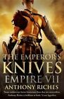 The Emperor's Knives by Anthony Riches (Paperback, 2014)