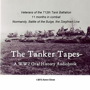 The-Tanker-Tapes-The-712th-Tank-Battalion-in-World-War-II-M4A3-Sherman-WW2