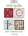 Simply Mini Quilts: 12 Quilting Projects by Lark Books (Paperback, 2011)
