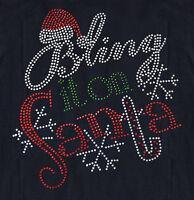 Rhinestone Bling It On Santa Iron On Transfer,great On Tanktop & Shirts