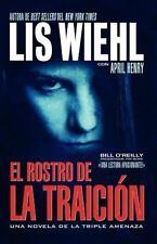 El rostro de la traicin Novela de la Triple Amenaza Spanish Edition
