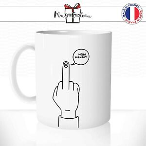 Extremement Mug Fuck Hello Monday Lundi Bonjour Humour Travail - Tasse QU-25