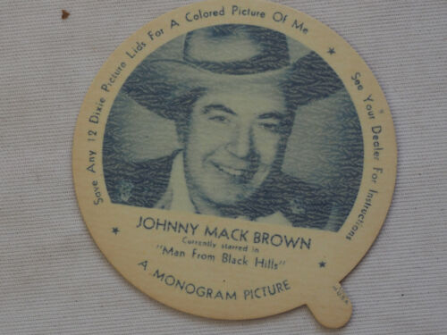 1952 DIXIE CUP NELSON'S Ice Cream JOHNNY MACK BROWN TV Movie Star NM