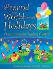 Around the World Through Holidays: Cross Curricular Readers Theatre by Carol Peterson (Paperback, 2005)