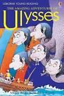 The Amazing Adventures of Ulysses by Usborne Publishing Ltd (Hardback, 2007)