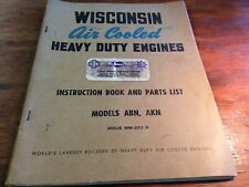 Wisconsin Air Cooled Engine Parts List Instruction Book Models Abn Akn