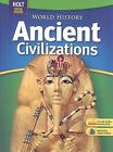 World History Ancient Civilizations: Ancient Civilizations by Richard Shek and Stanley M. Burstein (2006, Hardcover)