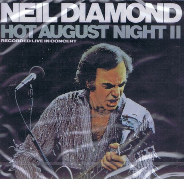 MUSIK-CD - Neil Diamond - Hot August Night II - Recorded Live In Concert