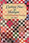 Quilting News of Yesteryear: 1000 Pieces and Counting by Sue Reich (Hardback, 2006)