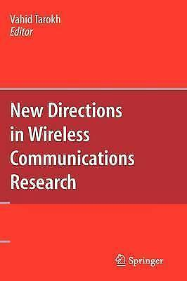 New Directions in Wireless Communications Research by