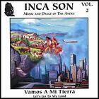 Vamos a Mi Tierra, Vol. 2 by Inca Son (CD, 2007, Inca Son)