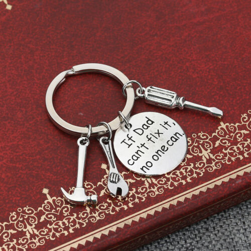 32F If Dad Can/'t Fix It No One Can Tools Keyring~Love You~Fathers Day~Birthday