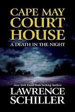 Cape May Court House : A Death in the Night by Lawrence Schiller (2002, HC)