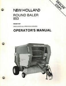 Details about NEW HOLLAND 853 ROUND BALER OPERATOR'S MANUAL
