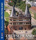 DEUTSCHLAND- eine Kulturreise (2012, Gebundene Ausgabe)