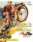 Motorcycle Collectibles by Leila Dunbar (Paperback, 1999)