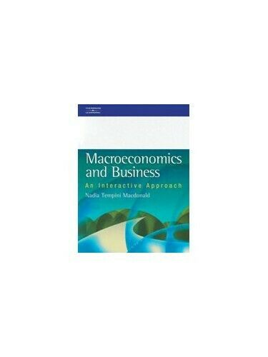 Macroeconomics and Business: An Interactive App... by MacDonald, Nadia Paperback