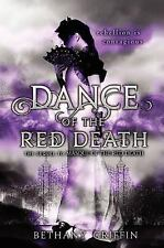 First ED! Masque of the Red Death: The Dance of the Red Death 2 Bethany Griffin