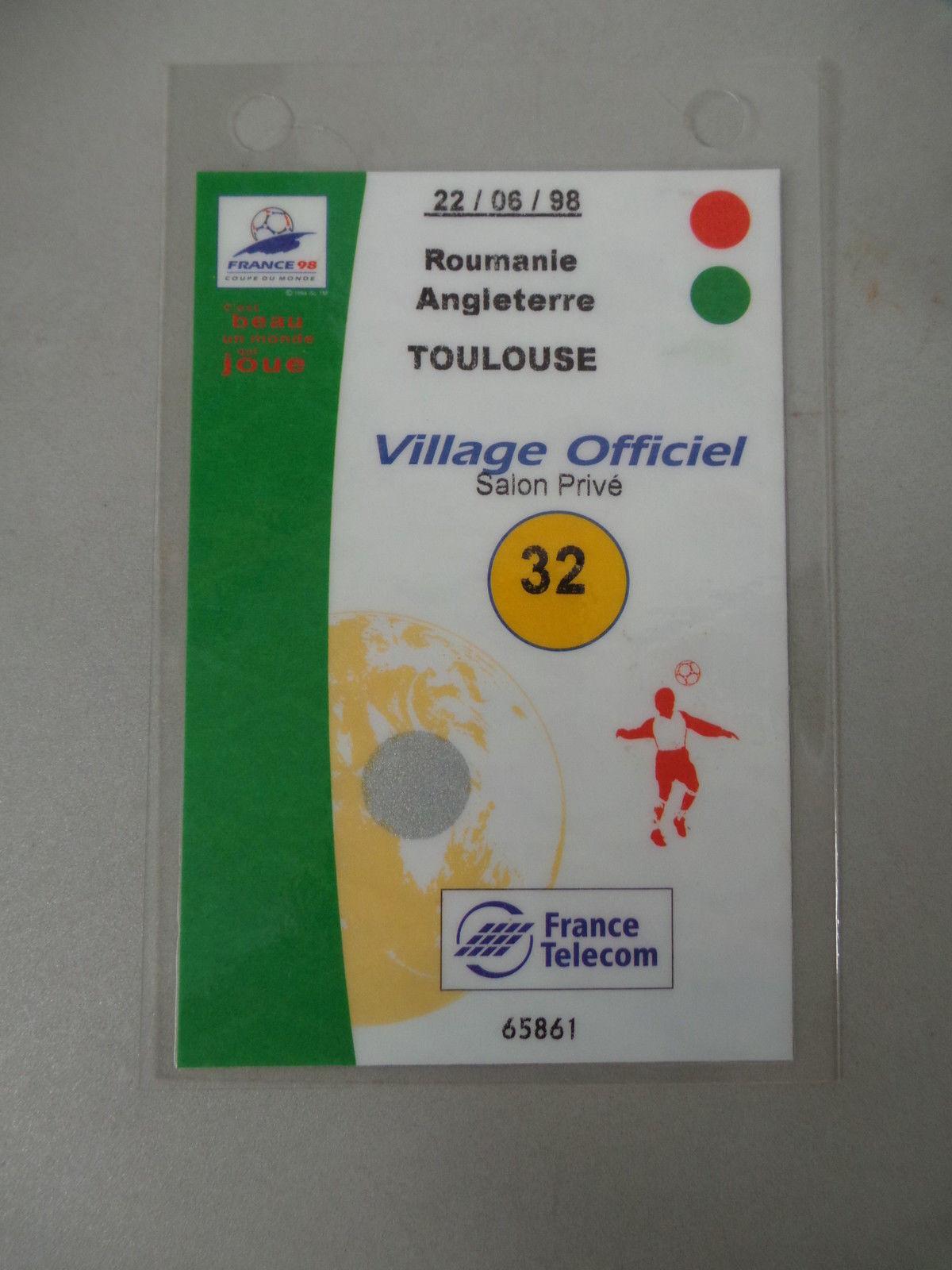 TICKET TICKET TICKET LAISSER PASSER FOOTBALL 1998 COUPE DU MONDE VILLAGE OFFICIEL ROUM ANGL b85610