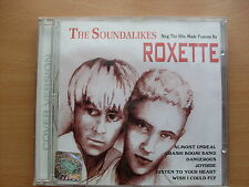 CD THE SOUNDALIKES Sing The Hits Made Famous By ROXETTE - Very Rare CD !