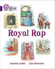The Royal Rap: Band 08/Purple by Laurence Amholt (Paperback, 2015)