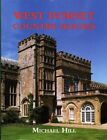 West Dorset Country Houses by Michael Hill (Hardback, 2014)