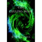 The Calling Home 9781425714420 by Eugene Fornea Book